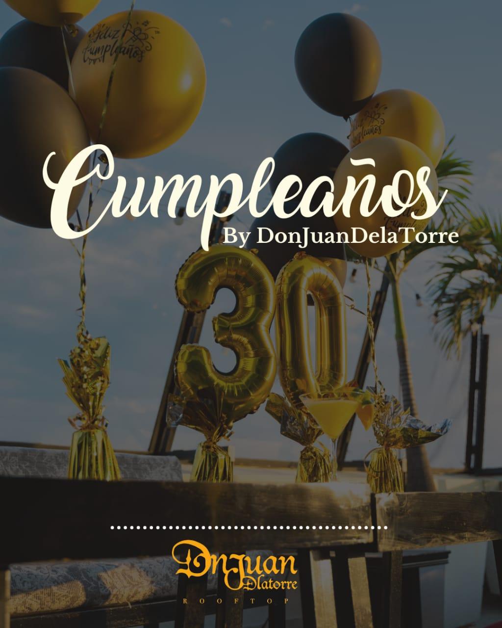 CUMPLEAÑEROS DON JUAN DE LA TORRE
